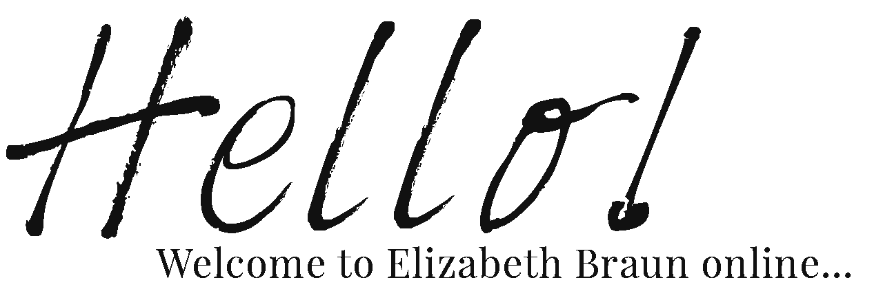 Welcome to Elizabeth Braun online